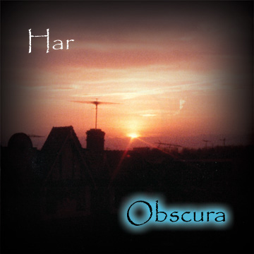 OBSCURA: the second solo album by ambient guitarist/Chapman Stickist/bassist Har